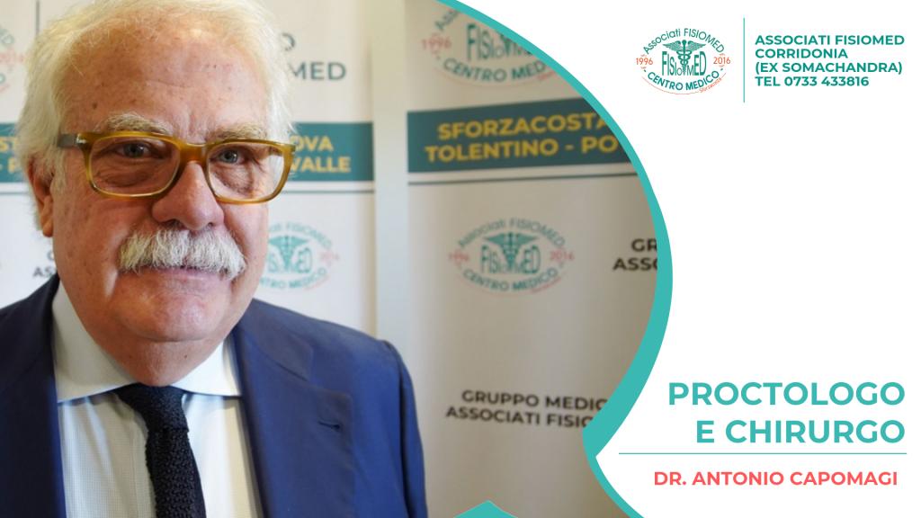 DR CAPOMAGI PROCTOLOGO FISIOMED CORRIDONIA